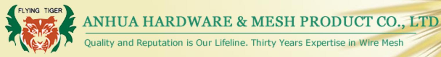 Anhua Hardware & Mesh Product